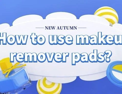How to use makeup remover pads?